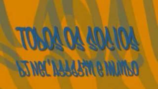 Mundo Segundo & DJ Nel'Assassin - Todos Os Sócios