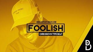"Chris Brown Type Beat 2018 ""Foolish"" - R&B Instrumental by DopeBoyzMuzic"