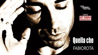 Fabio Rota - Quella Che (HIT MANIA SPECIAL EDITION 2014)