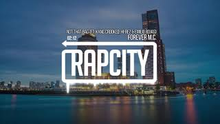 Forever M.C. - Not That Bad (feat. KXNG Crooked, Hi-Rez & Emilio Rojas) [prod. it's different]