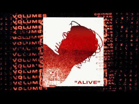 Alive de Volumes Letra y Video