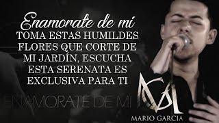 (LETRA) ¨ENAMORATE DE MI¨ - Mario García Y Sus Nuevas Iniciales (Lyric Video)