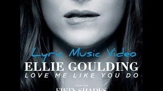Ellie Goulding - Love Me Like You Do (Fast Music Video)HD