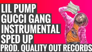 Gucci Gang Instrumental (Sped Up)