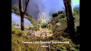 Duncan Gets Spooked Instrumental