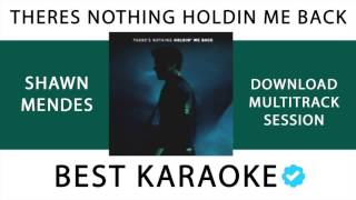 THERE´S NOTHING HOLDIN´ ME BACK - SHAWN MENDES (KARAOKE - INSTRUMENTAL - MULTITRACK) 142
