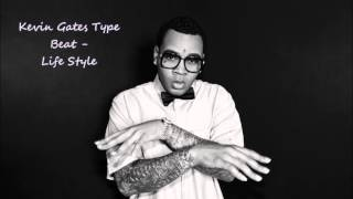 "Kevin Gates - Type Beat - Life Style (""Produced by) Hit An Run"