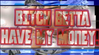 AMG - Bitch Betta Have My Money (DJ Crash Video Remix)