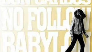 Don Carlos - No Follow Babylon