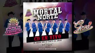 "SI TE PUDIERA MENTIR - Mortal Norte (En Vivo) •2018• ""HQ Audio"""