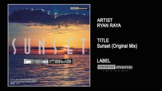 Ryan Raya - Sunset (Original Mix)
