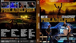 Bruce Springsteen - Philadelphia 7.9.2016 - 4 hour show - full show video preview