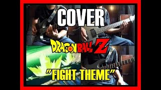 "Dragon Ball Z - ""Fight Theme"" - Cover"