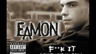 Eamon - Fuck It (Dirty)