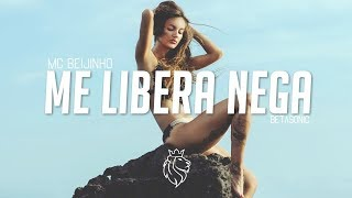Mc Beijinho - Me Libera Nega (Betasonic Remix)