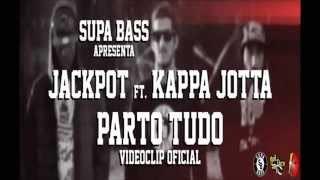 JACKPOT BCV FT KAPPA JOTTA - PARTO TUDO  (Tuga Hip Hop)