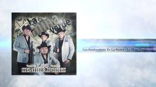 """Los Sembradores De La Sierra - """"El 8-7"""" (La Mina Verde)"""