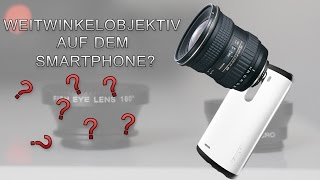 Weitwinkelobjektiv am Smartphone? | Phone Lense Kit Review