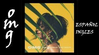 Camila Cabello - OMG {AUDIO HQ/HD} ft. Quavo (Subtitulos Español & Lyrics Ingles)