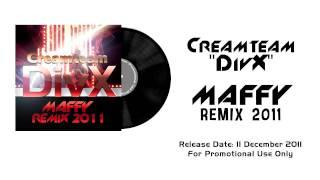 Creamteam - DivX (Maffy Remix 2011) TEASER