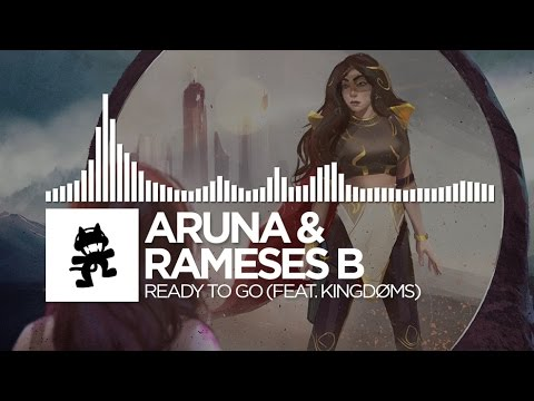 ARUNA & Rameses B - Ready To Go (feat. KINGDØMS)
