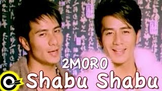 2moro【Shabu Shabu】Official Music Video