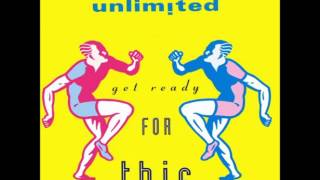 Get Ready For This - Unlimited 2
