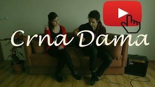Crna Dama - Smak (Acoustic Cover)