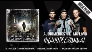 Audiomedics feat. MC Livid - Nightlife Criminal [Derailed Traxx Grey]