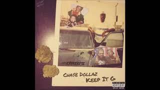 Cha$e Dollaz - Keep It G [Prod. Breezy]