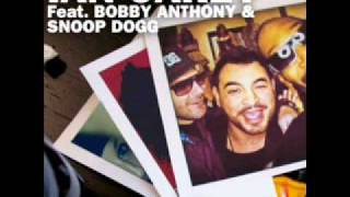 Ian Carey Ft. Bobby Anthony & Snoop Dog LYRICS