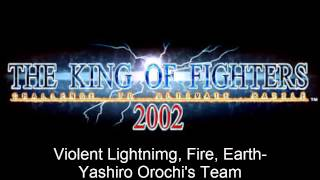 The King of Fighters 2002 Violent Lightnimg, Fire, Earth-Yashiro Orochi's Team Soundtrack