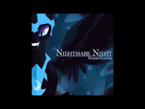 Nightmare Night [WoodenToaster + Mic The Microphone ...