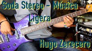 Soda Stereo - De Música Ligera Cover (Bajo/Bass) by Hugo Zerecero