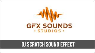 DJ Scratch  - Sound Effect [HD]