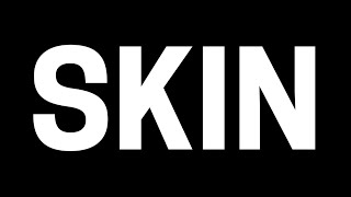 Dead! - Skin Official Video