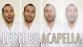 LET IT BE - THE BEATLES [ACAPELLA COVER]