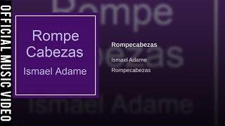 """ROMPECABEZAS #8"" ISMAEL ADAME | PROD. IB7MUSIC & GREENLIGHT RECORDS INC - REGGAETON LENTO 2017"