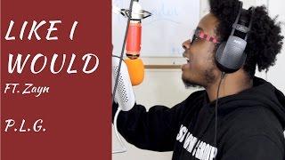 Zayn | Like I Would (Remix)
