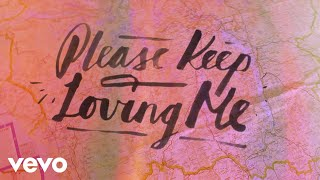 James TW - Please Keep Loving Me (Lyric Video)