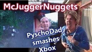 McJuggerNuggets Psycho Dad Destroys Xbox PARODY!