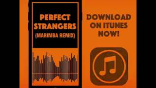 Perfect strangers-Marimba ringtone