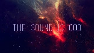 Exile - The Sound Is God (ft. Alan Watts)