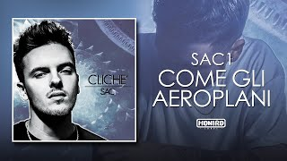 SAC1 - 11 - COME GLI AEROPLANI (LYRIC VIDEO)