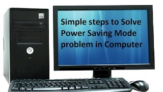 solve power saving mode problem in computer easy method