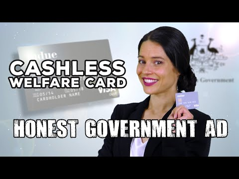 Honest Government Ad | Cashless Welfare Card