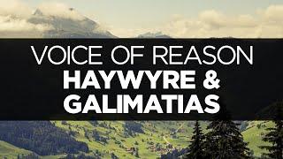 [LYRICS] Haywyre & Galimatias - Voice of Reason