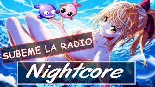 SUBEME LA RADIO (Conor Maynard X Anth Remix) ♫Nightcore♫