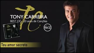 Tony Carreira - Teu amor secreto