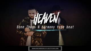 [Free] Bone thugs n harmony type beat | New Waves type beat - heaven | krayzie bone type beat